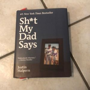 The sh*t my Dad says